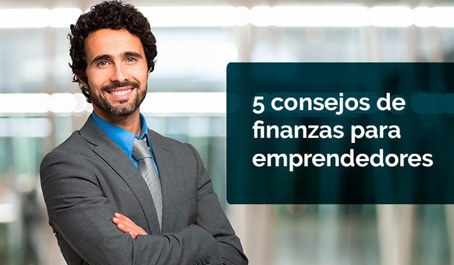 5 consejos para cuidar tus finanzas siendo emprendedor