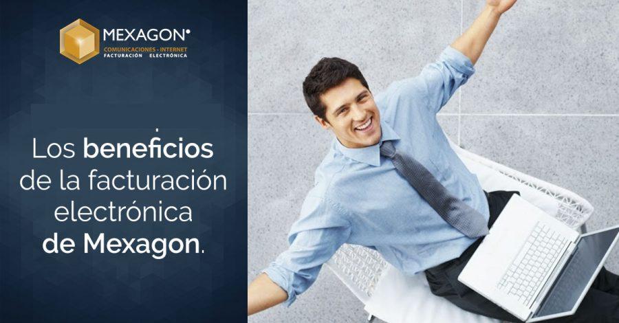 Los beneficios de la facturación electrónica de Mexagon