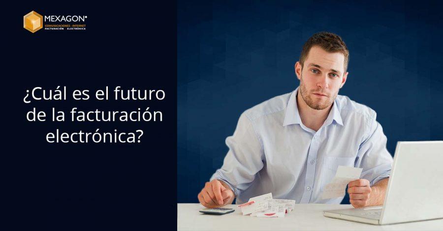 ¿Cuál es el futuro de la facturación electrónica?